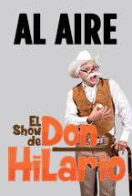 Al Aire El Show de Don Hilario
