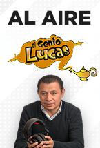 Al Aire El show del Genio Lucas
