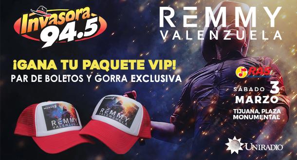 ¡Paquete VIP Remmy Valenzuela!